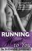 Running Home to You (Runnin...