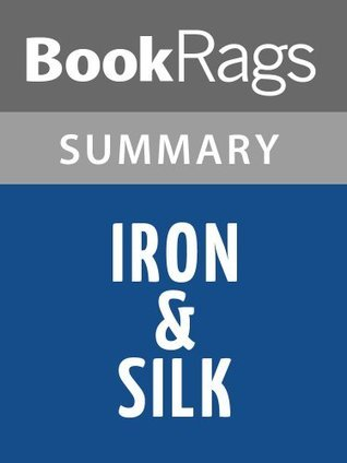 Iron & Silk by Mark Salzman l Summary & Study Guide