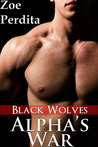 Alpha's War: Black Wolves