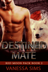 Destined Mate (Red Moon Pack #2)