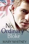 No Ordinary Guy (No Ordinary Bloke)