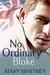 No Ordinary Guy (No Ordinary Bloke)