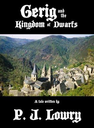 Gerig and the Kingdom of Dwarfs