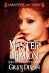 Master Dragon (Masters of Tabu, #5)