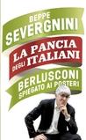 La pancia degli Italiani: Berlusconi spiegato ai posteri
