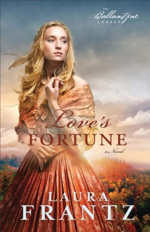Ebook Love's Fortune by Laura Frantz TXT!