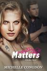 All That Matters (Broken, #2)