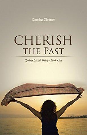 cherish-the-past-spring-island-trilogy-book-one
