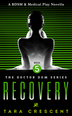 Recovery(Doctor Dom 5)