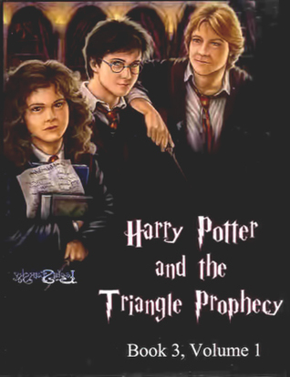 Harry Potter and the Triangle Prophecy