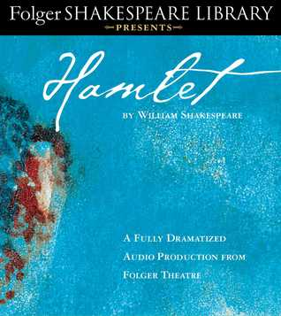 Hamlet: Fully Dramatized Audio Edition