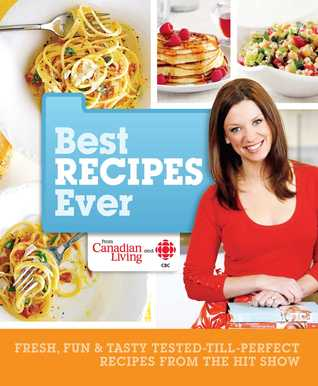 Canadian living best recipes ever easy affordable healthy meal 8817580 forumfinder Images