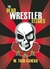 The Dead Wrestler Elegies by W. Todd Kaneko