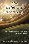 The Celestial Proposal: Our Invitation to Join the God Kind