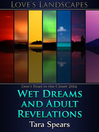 Wet Dreams and Adult Revelations