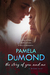 The Story of You and Me by Pamela DuMond