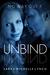 Unbind by Sarah Michelle Lynch