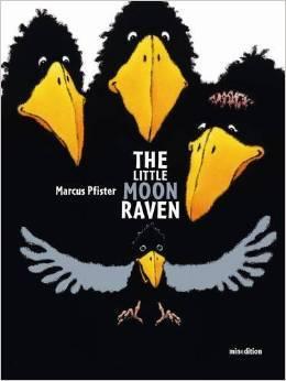 Image result for marcus pfister little moon raven