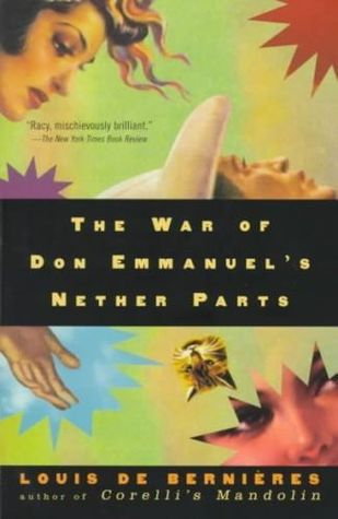 The War of Don Emmanuels Nether Parts(Latin American Trilogy)