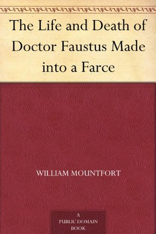 the-life-and-death-of-doctor-faustus-made-into-a-farce