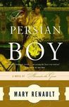 The Persian Boy (Alexander the Great, #2)
