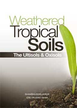 Weathered Tropical Soils The Ultisols & Oxisols