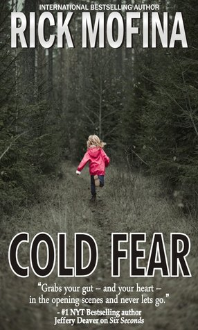 Cold Fear (Tom Reed and Walt Sydowski, #...