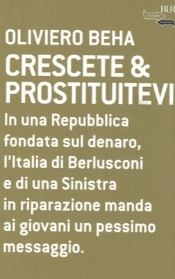 Crescete & Prostituitevi