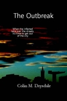 The Outbreak (For Those In Peril, #2)