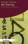Zen-Training: Praxis, Methoden, Hintergründe