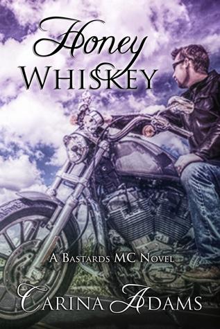 Honey Whiskey (The Bastards MC, #2)