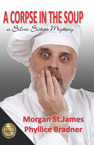 A corpse in the soup by Morgan St. James