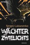 Wächter des Zwielichts (Wächter-Saga, #3)