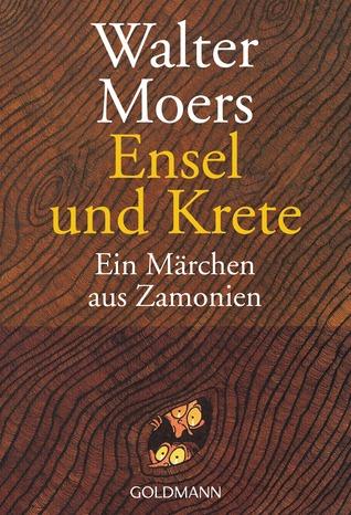 Ensel und Krete. Ein Märchen aus Zamonien (Zamonien, #2)