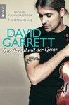 David Garrett: der Rebell Mit Der Geige