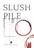 Slush Pile by Ian Shadwell