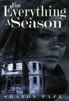 For Everything A Season by Sharon Pape
