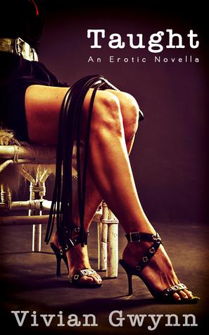 Taught: An Erotic Novella