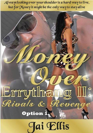 Money Over Errythang 2: Rivals  Revenge Option 1