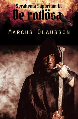 De rotlösa by Marcus Olausson