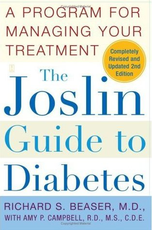The Joslin Guide to Diabetes by Richard S. Beaser