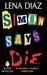 Simon Says Die (Deadly Game...