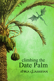 Climbing the Date Palm (Mangoverse, #2)