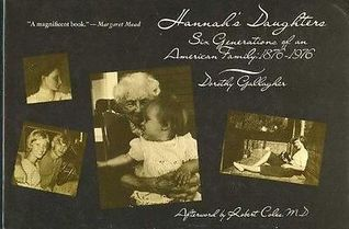 Hannah's Daughters: Six Generations of an American Family, 1876-1976
