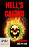 Hell's Casino (The Dead Man)