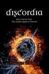 Discordia (Discord Trilogy Novellas, #1)