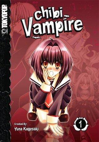 Chibi Vampire, Vol. 01 by Yuna Kagesaki