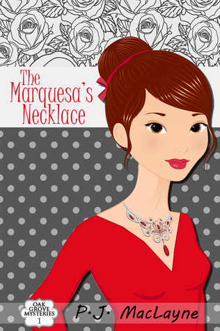 The Marquesa's Necklace (Oak Grove Mysteries, #1)