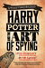Harry Potter and the Art of Spying by Lynn M. Boughey