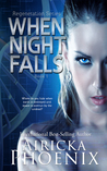When Night Falls by Airicka Phoenix